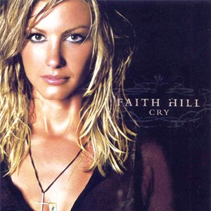 Faith_Hill_-_Cry
